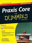 Praxis Core for Dummies by  Carla Kirkland and Chan Cleveland  #DOEBibliography