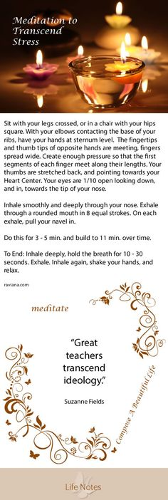 Daily Life Notes: Meditation - Meditations to Transcend Stress. yoga, meditation, stress release, meditate
