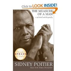 The Measure of a Man: A Spiritual Autobiography (Oprah's Book Club) Sidney Poitier  2007 bc pick