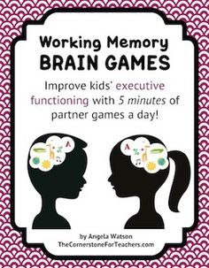 15 Working Memory Brain Games: Improve executive function $ (I feel like this is just as great for teachers as it is for students!)