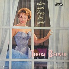 Teresa Brewer -  When Your Lover Has Gone (1959)