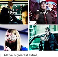 Marvel's greatest extras<<<<<<exCUSE ME HIS NAME IS IAN AND HE IS NOT AN EXTRA. Technically an extra are people with no lines to fill up the space in a movie or show. THEREFORE only the galaga guy is an extra