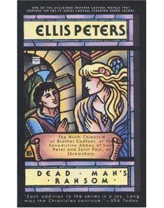 Dead mans ransom_ the ninth chr - Ellis Peters