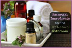 Staples for the DIY Natural Bathroom – Homemade beauty products start with the right ingredients. This essential list of DIY ingredients will help you make so many different staples for your bathroom.