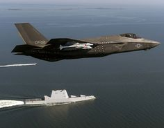 Aircraft an Lightning II Carrier Variant attached to the Pax River Integrated Test Force (ITF) assigned to Air Test and Evaluation Squadron (VX) 23 completes a flyover of the guided-missile destroyer USS Zumwalt (DDG Military Jets, Military Aircraft, Navy Military, Air Fighter, Fighter Jets, Poder Naval, Uss Zumwalt, The Future Of Us, Navy Aircraft