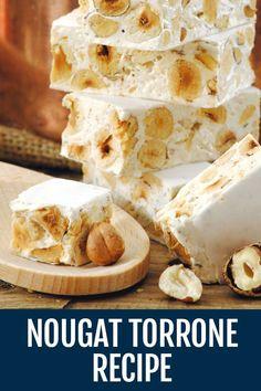 Nutty Nougat Recipe – Torrone Recipe – Delicious Treat – Famous Last Words Italian Cookies, Italian Desserts, Just Desserts, Italian Recipes, Spanish Desserts, Yummy Treats, Sweet Treats, Yummy Food, Italian Pastries