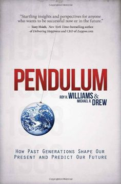Pendulum: How Past Generations Shape Our Present and Pred...