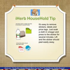 Household Tip: Vinegar can easily remove those pesky stickers and labels.
