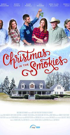 Directed by Gary Wheeler. With Sarah Lancaster, Barry Corbin, Alan Powell, Jill Wagner. Christmas in the Smokies is a modern day Christmas classic set in the beautiful Smoky Mountains. It tells the story of one family's journey to save their historic berry farm against all odds during one fateful holiday season.