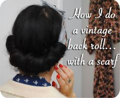 I do a vintage back roll using a scarf Hair tutorial: how the always awesome Tasha from By Gum, By Golly! does a vintage back roll using a scarf.Hair tutorial: how the always awesome Tasha from By Gum, By Golly! does a vintage back roll using a scarf. Retro Hairstyles, Casual Hairstyles, Dance Hairstyles, Hairdos, Wedding Hairstyles, Pelo Retro, Pelo Vintage, Vintage Scarf, Natural Hair Styles