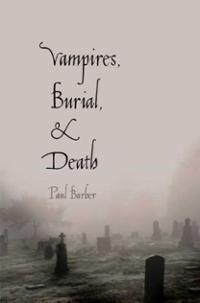 Vampires, Burial, an