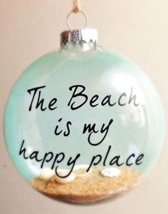 Write a beach quote on a clear ornament with a sharpie! Featured here: http://www.completely-coastal.com/2014/11/handmade-coastal-beach-christmas-ornaments.html