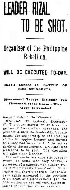 """""""Leader Rizal to be shot"""". San Francisco Chronicle, page 3, 28 December 1896 #kasaysayan"""