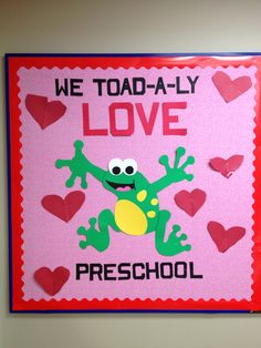 My valentines preschool board