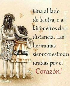 My sisters ! Sister Poems, Sister Quotes, Family Quotes, Love Quotes, Happy Birthday Sister, Happy Birthday Messages, Happy Birthday Images, Spanish Inspirational Quotes, Spanish Quotes