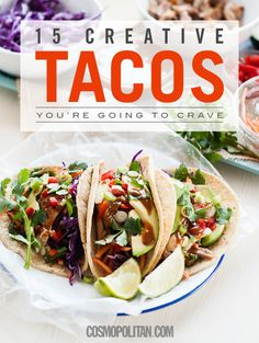 Make tonight a taco night with your guy or girl friends!