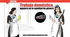 trabajo domestic,  agujero en la equidad de género