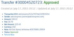 I am getting paid daily at ACX and here is proof of my latest withdrawal. This is not a scam and I love making money online with Ad Click Xpress.  From STPay member: adclickxpress (owner@adclickxpress.com) Transaction Number: 30004520723 Amount: $36.22 Currency: USD Note (if provided): Ad Click Xpress Withdraw #2679985-28954 Transaction Fees: $0.79  Join now: http://www.adclickxpress.com/?r=goki_mkd