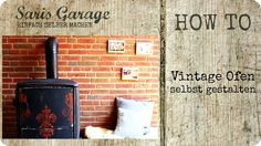 alter Ofen aus den 50ern   Vintage Upcycling   Shabby Chic   DIY Möbel A...