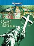 Bible History    Quest for the True Cross (2002) This fascinating Discovery Channel documentary traces the history of what might have happened to the cross on which Jesus Christ was crucified. Based on the New York Times_; best-selling book whose investigations attempted to overturn long-held beliefs about the survival of this historical and religious relic, Quest for the True Cross is riveting viewing for any true believer.