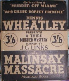 THE MALINSAY MASSACRE, Crime Dossier by Dennis Wheatley 9-24-14