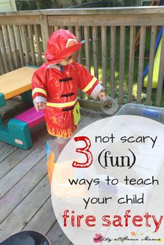 How to talk to kids about fire safety in a developmentally appropriate way, and some fun ideas for preparing children without fear- great for sensitive kids
