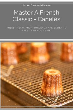 Such a fabulous French treat. French Wine, French Food, Canele Recipe, Visit Bordeaux, French Classic, French Restaurants, Little Cakes, Food Words, Just In Case