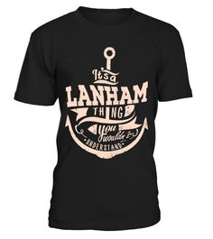 """# LANHAM THINGS .  If you're LANHAM, then THIS SHIRT IS FOR YOU!100% Designed, Shipped, and Printed in the U.S.A.Order 2 or more and SAVE on SHIPPING!HOW TO ORDER?1.Click to """"BUY IT NOW"""" or """"RESERVE IT NOW""""2.Select your Preferred Style -Color, Size and Quantity.3. Click """"Add a product"""" if you want more product.4.CHECKOUT with Visa Card, Master Card orPaypal.Important: Select Style Drop-down below to view all styles of shirts available."""