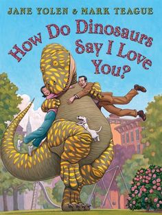 How Do Dinosaurs Say I Love You?  Great for the little Dino lover in your life!