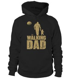 The walking dad Hoodie - The walking dead dad fans - father's day  father t shirts gift ideas  father t shirts funny  father t shirts website  father t shirts world  father t shirts products  father t shirts my dad  father t shirts baby shower  father t shirts etsy  father t shirts christmas gifts  father t shirts tees  father t shirts men  father t shirts kids  father t shirts mom
