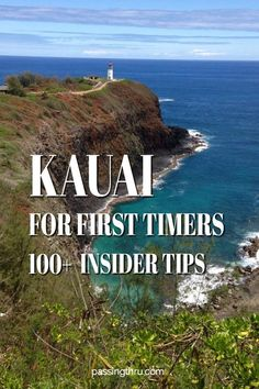 Complete first timers guide to #Kauai #Hawaii #USA #travelblog insider tips from former residents