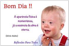 Acesse a Mensagem da imagem, com link para a Síndrome de Down e outros #Reflexao