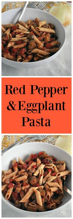 Roasted Red Pepper and Eggplant Pasta. The perfect comfort food to get you through those cold days. Vegan and gluten free.