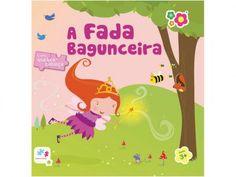 Livro Infantil Bebê Leitor - A Fada Bagunceira Dican com as melhores condições você encontra no Magazine Raimundogarcia. Confira!