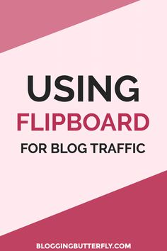 Flipboard tips for bloggers: How to use Flipboard to generate traffic to your blog. Read this and more blogging tips for beginners: https://bloggingbutterfly.com/flipboard-for-bloggers/?utm_source=pinterest&utm_campaign=flipboard-for-bloggers&utm_medium=t