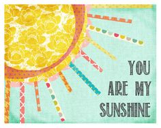 Love this idea for a mixed media project!!!  Print You are My Sunshine Art Girl Nursery Toddler 11 by LilyCole, $28.00