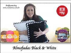 Crochê - Almofadas Black & White