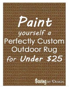 Since I came across the idea of painting a rug a couple of months ago I've been dying to give it a try! See where to get the best deal on outdoor rugs so you can make yours for less than $25! | SavingByDesign.com