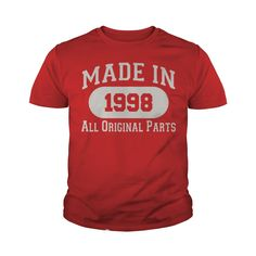 Made in 1998 All Original Parts T-Shirt_1 #gift #ideas #Popular #Everything #Videos #Shop #Animals #pets #Architecture #Art #Cars #motorcycles #Celebrities #DIY #crafts #Design #Education #Entertainment #Food #drink #Gardening #Geek #Hair #beauty #Health #fitness #History #Holidays #events #Home decor #Humor #Illustrations #posters #Kids #parenting #Men #Outdoors #Photography #Products #Quotes #Science #nature #Sports #Tattoos #Technology #Travel #Weddings #Women