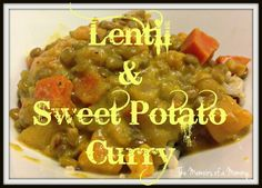 The Memoirs of a Mommy: Lentil & Sweet Potato Curry