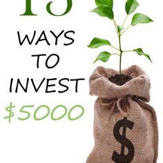 13 Ways to Invest $5000 - Saving Freak