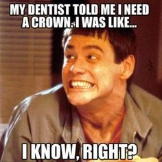 Jim Carrey Meme | Dentist | Crown | Funny