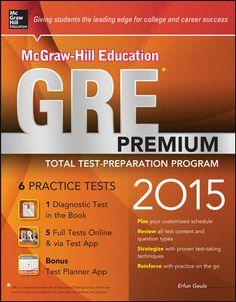 McGraw-Hill Education GRE Premium, 2015 Edition by Erfun Geula