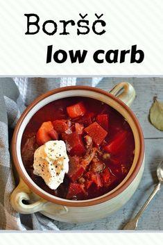 Nejlepší boršč pro lowcarbíky » LadyLowCarb.cz Low Carb Keto, Food And Drink, Soup, Recipes, Recipies, Soups, Ripped Recipes, Cooking Recipes