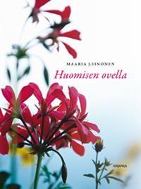 http://www.adlibris.com/fi/product.aspx?isbn=9522472735 | Nimeke: Huomisen ovella - Tekijä: Maaria Leinonen - ISBN: 9522472735 - Hinta: 17,70 €