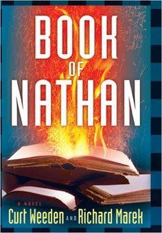 Amazon.com: Book of Nathan (9781933515915): Curt Weeden, Richard Marek: Books