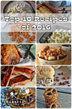 The Top 10 Recipes of 2016 on My Fearless Kitchen include Honey-BBQ Oven-Baked Ribs, Garlic-Parmesan Pretzels, Garlic-Parmesan Mac Pork Recipes, Slow Cooker Recipes, Crockpot Recipes, Copycat Recipes, Pasta Recipes, Spicy Pretzels, Ranch Pretzels, Easy Blackberry Cobbler, Brunch Recipes