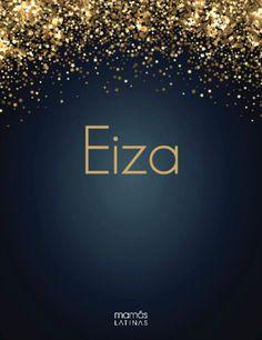 Eiza, as in Gonzalez.