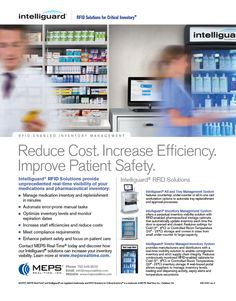 MEPS Real-Time, Inc. - Intelliguard, RFID Solutions for Critical Inventory (as seen in the 20Ways Winter 2015 Hospital & Infusion Issue).