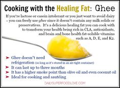 If you really want to transform your health, I urge you to try ghee. It's rich in CLA, antioxidants, and brain and bone health fat-soluble vitamins such as A, D, E, and K2.